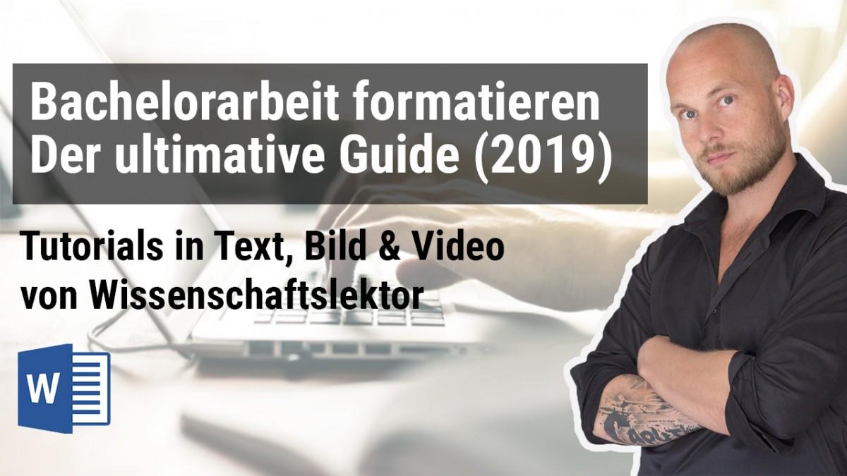 Bachelorarbeit formatieren – der ultimative Guide (2019)